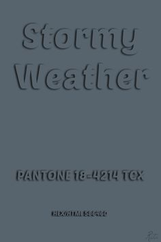 Pantone Stormy Weather