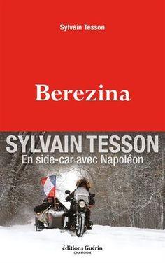 Bérézina par Sylvain Tesson