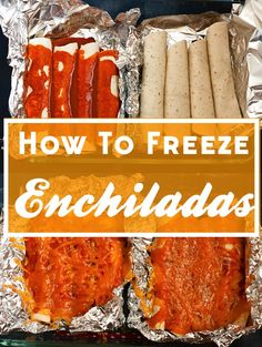 How to Freeze Enchiladas for Easy Weeknight Dinners // SavvyEat.com