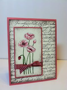 The Pleasant Poppies stamp was on my gotta have it list from the beginning. I have seen several cards made by fellow Stampin' Up demonst. The Pleasant Poppies stamp was on my Poppy Cards, Stamping Up Cards, Card Tags, Card Kit, Sympathy Cards, Flower Cards, Paper Flowers, Greeting Cards Handmade, Vintage Handmade Cards