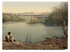A Man Sits by the River Jordan l 26 Gorgeous Pictures Of The Holy Land From 120 Years Ago - Business Insider