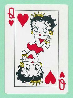 Betty Boop, my Queen of Hearts.