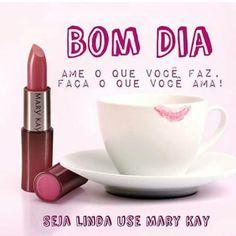 Bom dia! Comece seu dia arrasando! Maquillage Mary Kay, Mary Kay Brasil, Mary Kay Ash, Lily, How To Make, Divas, Quotes, Makeup Quotes, Makeup Tips