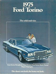 75 Ford Torino - my car Ford Torino, Vintage Advertisements, Vintage Ads, Retro Ads, Good Looking Cars, Cars Usa, Car Advertising, Automobile, Top Cars