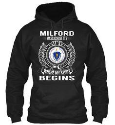 Milford, Massachusetts - My Story Begins