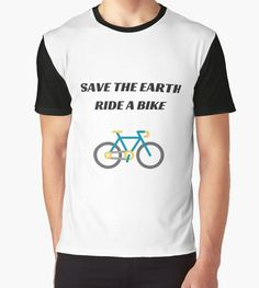 SAVE THE EARTH - RIDE A BIKE by IdeasForArtists