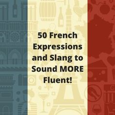 Need more French slang words and expressions? We compiled a second list to help French learners start speaking French more fluently when in France. French Slang, French Grammar, French Phrases, French Words, English Grammar, French Language Lessons, French Language Learning, Learn A New Language, French Lessons