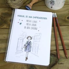 Cuaderno para un emprendedora, elige la frase que te guste y añade tu nombre