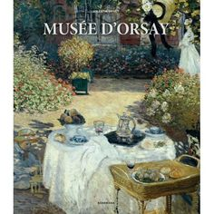 Museum Collections: Musee d'Orsay (Hardcover)