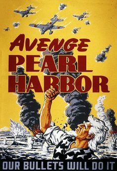 """Avenge Pearl Harbor - Our Bullets Will Do It"" ~ WWII US propaganda poster, ca. 1940s."