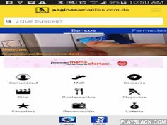 PaginasAmarillasRD Android  Android App - playslack.com ,  Paginasamarillas.com.do brings you a new and improved APP; Dominican Republic's most complete mobile Yellow Pages Directory. Enjoy the largest product and service provider database in Dominican Republic that lets you find businesses easily and quickly.  Paginasamarillas.com.do puts everything at your fingertips; now with lottery, theater, malls, offers, and restaurant functionalities. Our application allows you to find nearby…