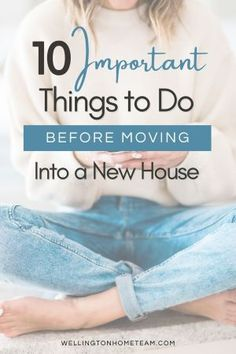 There are a lot of moving parts when it comes to moving and here are 10 important things to do before moving into your new house. #realestate #moving Home Buying Tips, Buying Your First Home, Home Buying Process, Real Estate Articles, Real Estate Information, Real Estate Tips, Cleaning Crew, Mortgage Tips, Best Savings