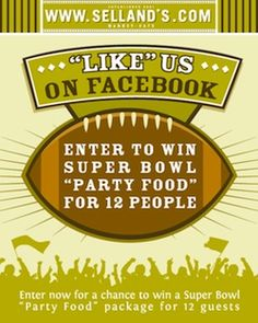 Enter to Win Superbowl Party Food to Go when you Like Selland's on Facebook!