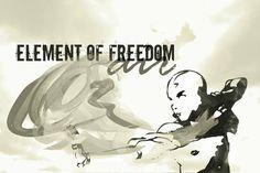 Avatar Element of Freedom