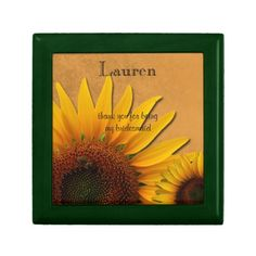 Bridesmaid Sunflowers Thank You  Gift Box Can be purchased by clicking on photo and then click website.