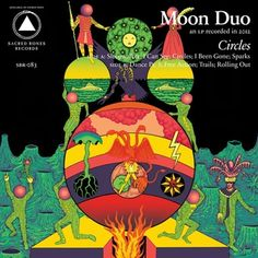Moon Duo: Circles | Album Reviews | Pitchfork