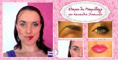 Etapes Maquillage - MAKE UP - Beauté Blog http://www.kassandra-dreamsfit.com/etapes-maquillage-guide-routine/