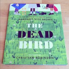 The Dead Bird by Margaret Wise Brown with illustrations by Red Cap artist, Christian Robinson Illustrations, Book Illustration, Christian Robinson, Design Editorial, Margaret Wise Brown, Good Night Moon, Book Jacket, Drawing People, Childrens Books
