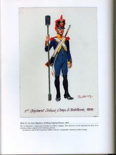 Foreign Troops: Plate 25: 1st Swiss Regiment, Artillery Company Private, 1809.