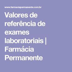 Valores de referência de exames laboratoriais | Farmácia Permanente