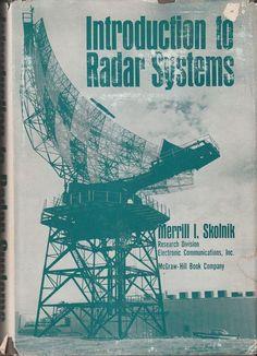Introduction to Radar Systems Merrill I Skolnik 1962 Illustrated