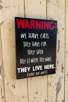 Pictures Of Cats Crazy Cat Lady, Crazy Cats, I Love Cats, Cat Signs, Wood Signs, Cat Room, Collie Dog, Labrador Retriever Dog, Bull Terrier Dog