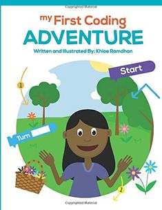 My First Coding Adventure - A FANTASTIC way to get your children interested in coding at a young age! Computers are the future help them be a part of it! Kindergarten Books, Your Child, Computers, Free Apps, Coding, Age, Adventure, Future, Children
