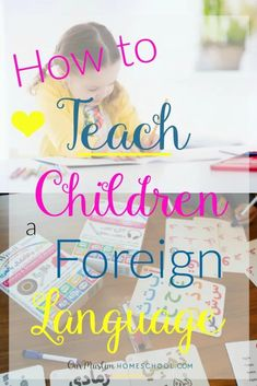 Games and Activities to Teach Young Children a Foreign Language - Muslim Homeschooling Resources