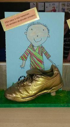 Een gouden schoen voor vader omdat hij gewoon de beste is!