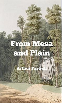 From Mesa and Plain  (Original Scores): Indian, Cowboy and Negro Sketches for Pianoforte (Western Cowboy Classics Book 26) by [Farwell, Arthur]