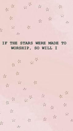 If the stars were made to worship so will I! - Jesus Quote - Christian Quote - If the stars were made to worship so will I! The post If the stars were made to worship so will I! appeared first on Gag Dad. Bible Verses Quotes, Jesus Quotes, Faith Quotes, Bible Scriptures, The Words, Cool Words, Frases Instagram, Bibel Journal, Encouragement