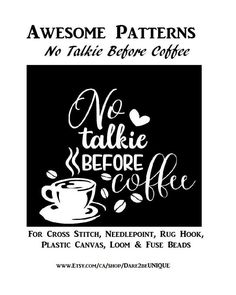 No Talkie Before Coffee Cross Stitch PATTERN, Plastic Canvas Needlepoint Tapestry & Rug Hooking Pattern, Funny Kitchen Sign, Digital Pdf by Dare2beUNIQUE on Etsy Rug Hooking Patterns, Crochet Blanket Patterns, Cross Stitch Needles, Cross Stitch Patterns, Funny Kitchen Signs, Cross Stitch Finishing, Simple Prints, Fuse Beads, Plastic Canvas Patterns