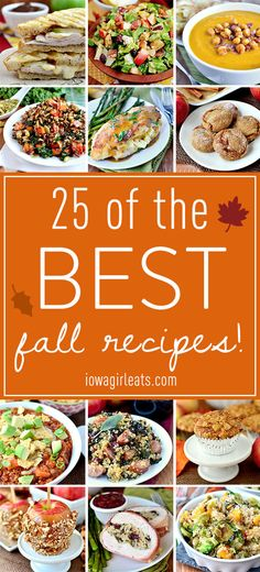 25 of the BEST Fall Recipes