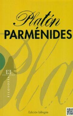 Parménides / Platón ; introducción, traducción y notas de Alberto Medina González