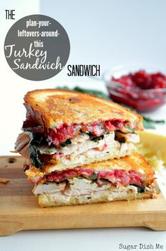 The Plan Your Leftovers Around This Turkey Sandwich SANDWICH | One of the best post Thanksgiving recipes! Turkey, cranberry sauce, stuffing.. Put everything in this sandwich!