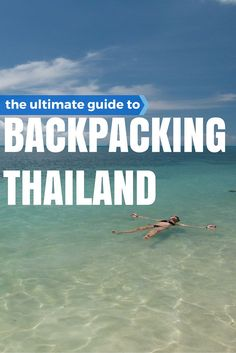 Guide To Backpacking Thailand - awesome tips for backpacking, with some neat spots out of the touristy areas that would be worth checking out