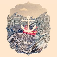 Anchor, water, wave. Ahoy!
