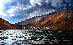 Stille wateren hebben diepe gronden