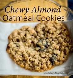 Grain Crazy: Chewy Almond Oatmeal Cookies (Gluten Free)