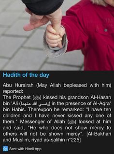 Hadith of the day. Showing mercy to others. Prophet Muhammad Quotes, Hadith Quotes, Muslim Quotes, Quran Quotes, Qoutes, Islam Hadith, Islam Quran, Alhamdulillah, Islamic Inspirational Quotes