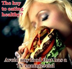 Good advice. True! And eww that looks disgusting. . .