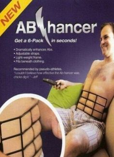 The Ab Hancer will be your choice of six-pack defining tools this summer. It is light weight, is easy to hide under clothing, and dramatically enhances your abs!