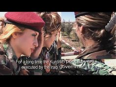 Women fighters in kurdistan 2013 (documentary) Northern Iraq, These women will kick your ISIS ASS.