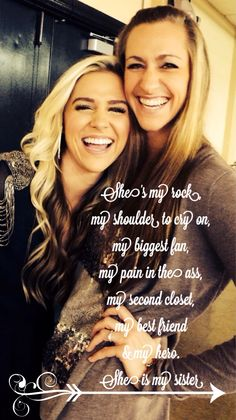 Good quote to put on my favorite picture of my sister and I. Sweet Sister Quotes, Sister Poems, Sister Friends, Sister Gifts, Quotes On Sisters Love, Soul Sister Quotes, Cousin Quotes, Daughter Quotes, Father Daughter