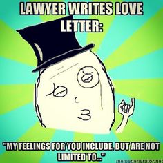 lawyers write love letters Funny attorney at law jokes Get more photo about subject related with by looking at photos gallery at the bottom of thi. Lawyer Quotes, Lawyer Humor, Office Humor, Work Humor, Law School Memes, Legal Humor, My Feelings For You, Attorney At Law, Best Dating Apps