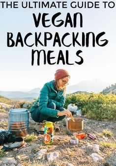 A list of 50 vegan backpacking meal options, complete with nutrition info! This is an awesome resource when planning your backpacking menus. #backpacking #backpackingmeals #backpackingfood
