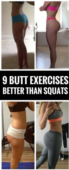 9 Butt Exercises That Work Better Than Squats