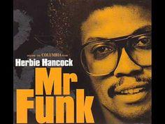 Herbie Hancock - Mr Funk (Full Album) 1998