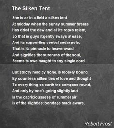 robert frost | The Silken Tent Poem by Robert Frost - Poem Hunter