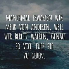 Only we have to understand that just because you're ready to do more - Life Quotes Funny Deep Positive True Quotes, Words Quotes, Funny Quotes, Sayings, More Than Words, Some Words, German Quotes, Love Live, Word Up